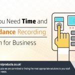 Why you Need Time and Attendance Recording system for Business