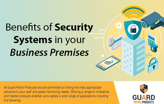 Benefits of Security Systems in your business premises