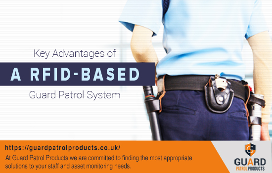 Key Advantages of a RFID-Based Guard Patrol System