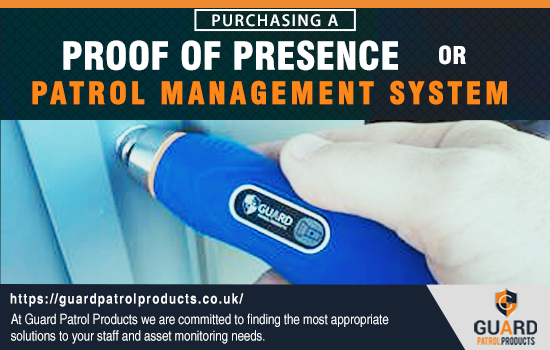 Purchasing a Proof of Presence or Patrol Management System