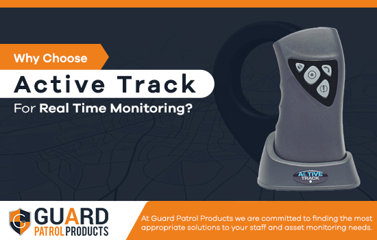 Why Choose Active Track For Real Time Monitoring?