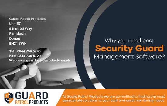 Why You Need Best Security Guard Management Software?