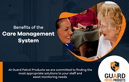 Benefits of the Care Management System
